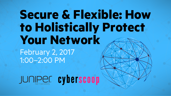 Secure & Flexible: How to Holistically Protect Your Network