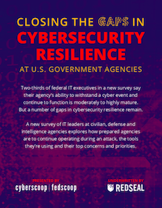 FedScoop and CyberScoop report on cybersecurity resilience